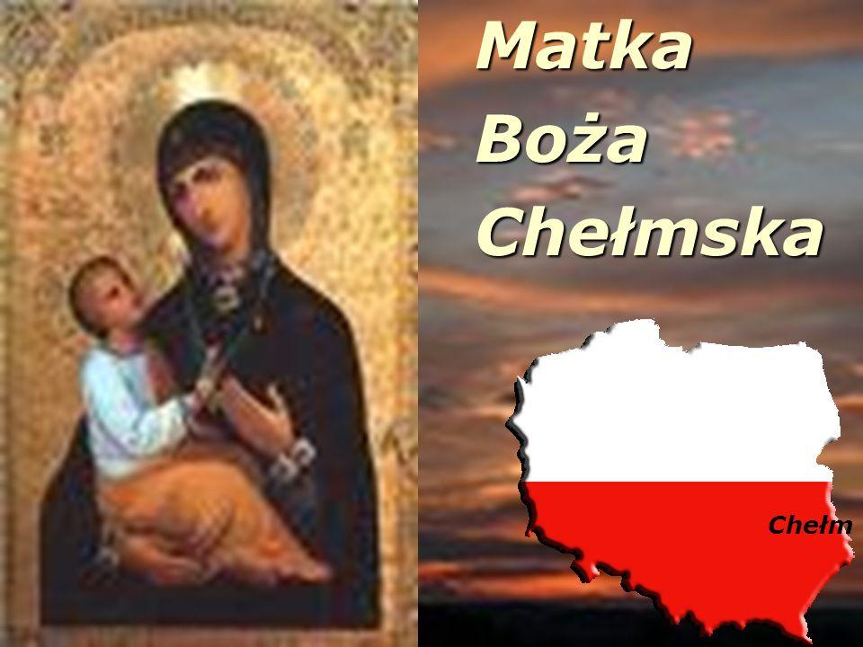 Matka Boża Chełmska Chełm