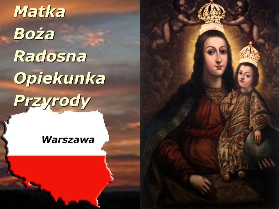 Matka Boża Radosna Opiekunka Przyrody Warszawa