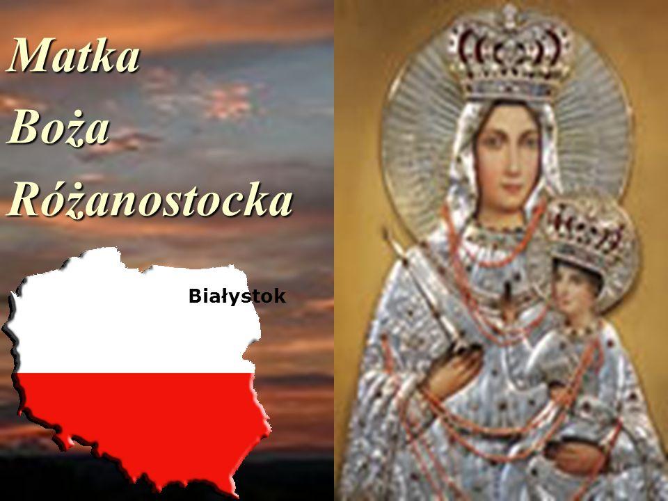Matka Boża Różanostocka Białystok