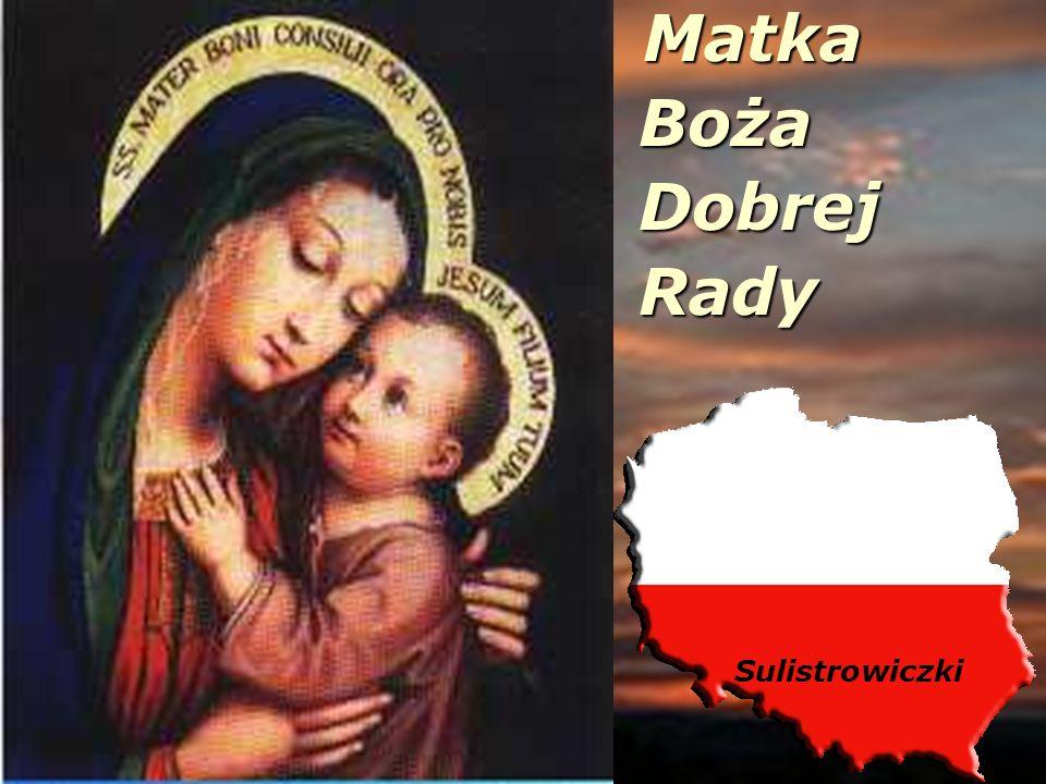 Matka Boża Dobrej Rady Sulistrowiczki