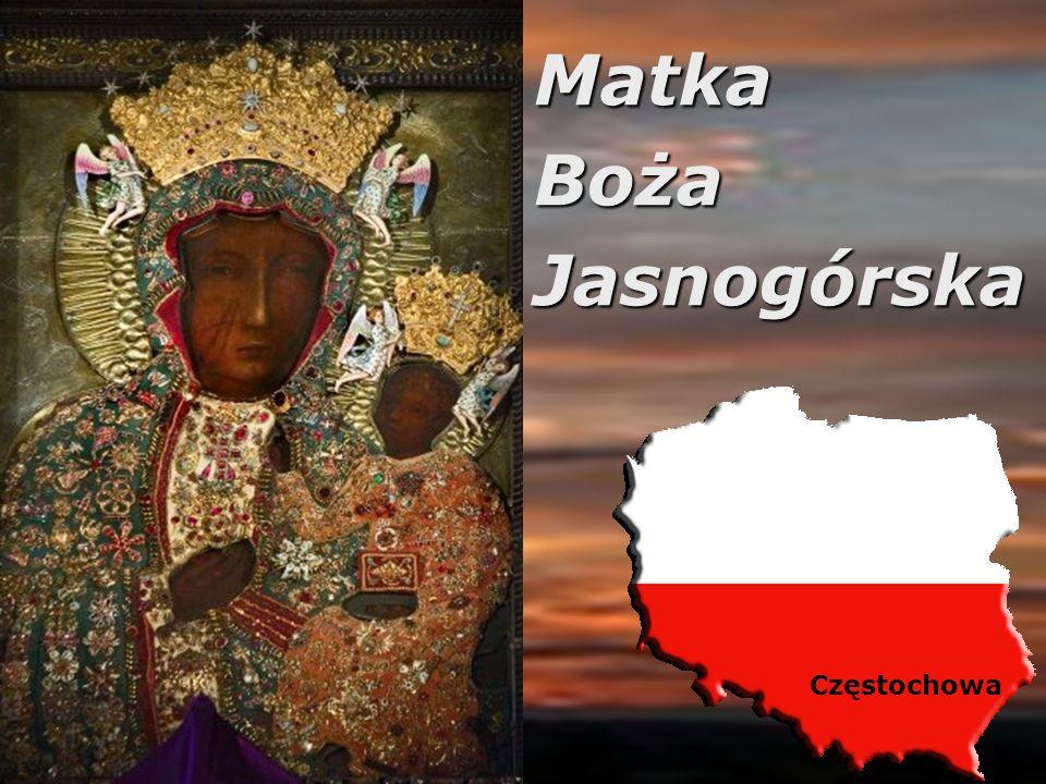 Matka Boża Jasnogórska Częstochowa