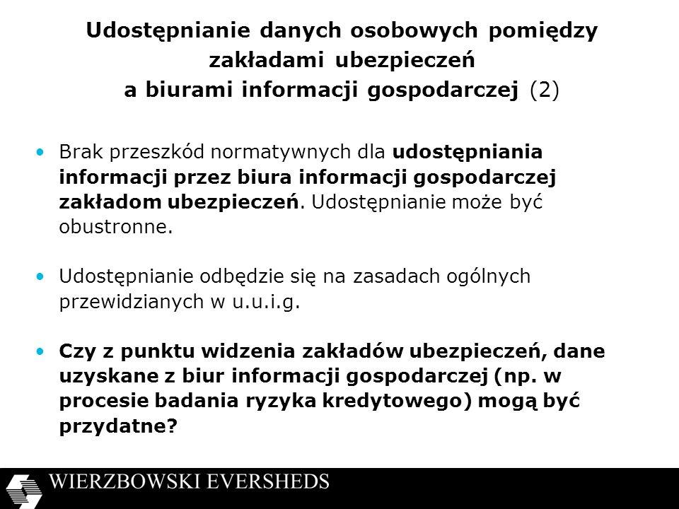 Udostępnianie danych osobowych pomiędzy zakładami ubezpieczeń a biurami informacji gospodarczej (2)