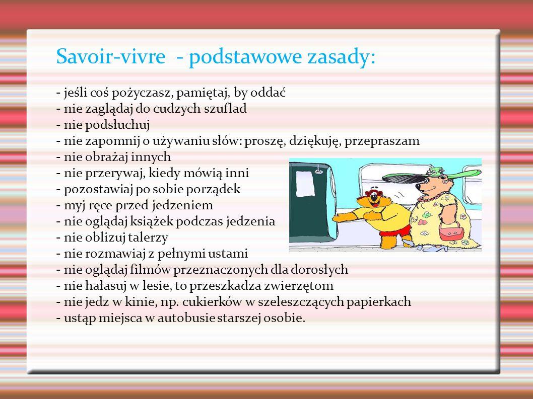 Savoir-vivre - podstawowe zasady: