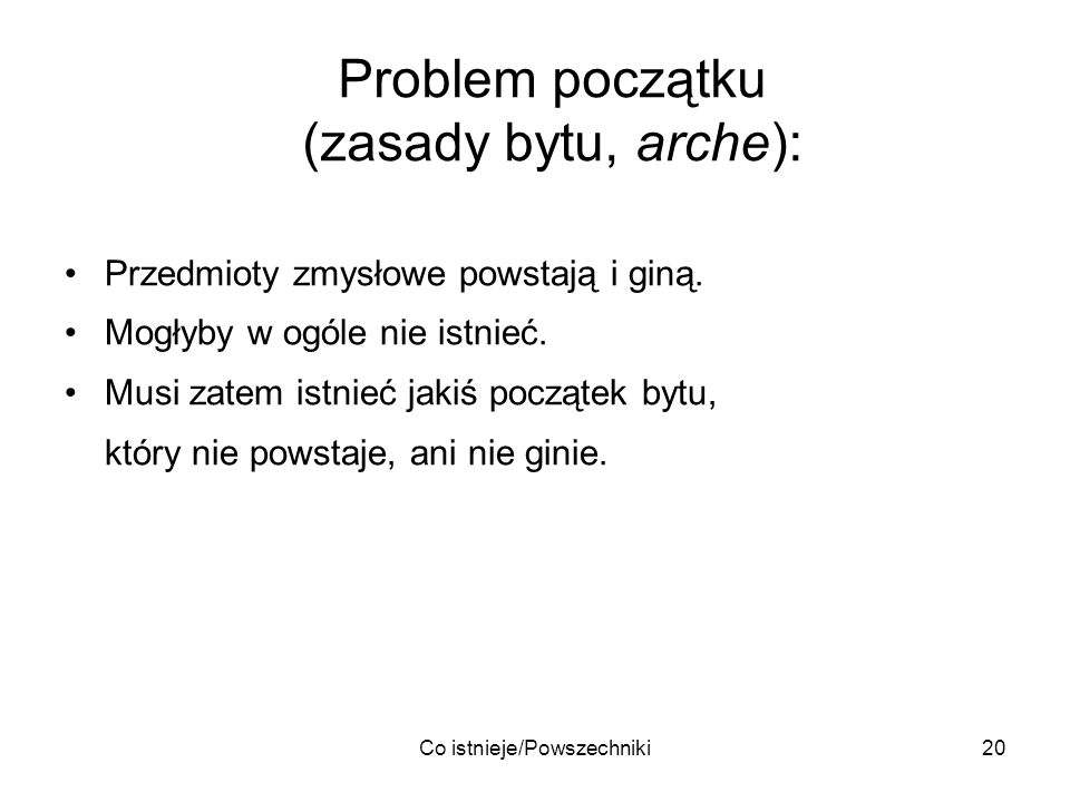 Problem początku (zasady bytu, arche):