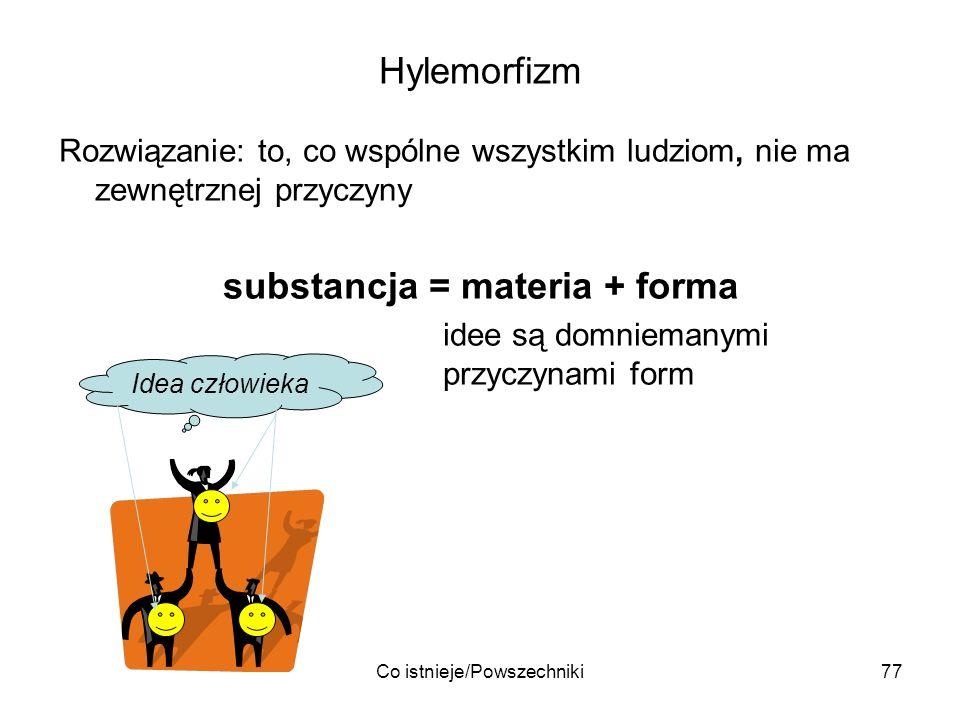substancja = materia + forma