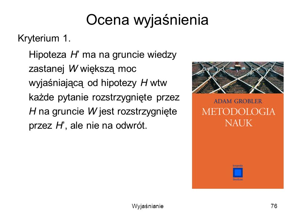 Ocena wyjaśnienia Kryterium 1.