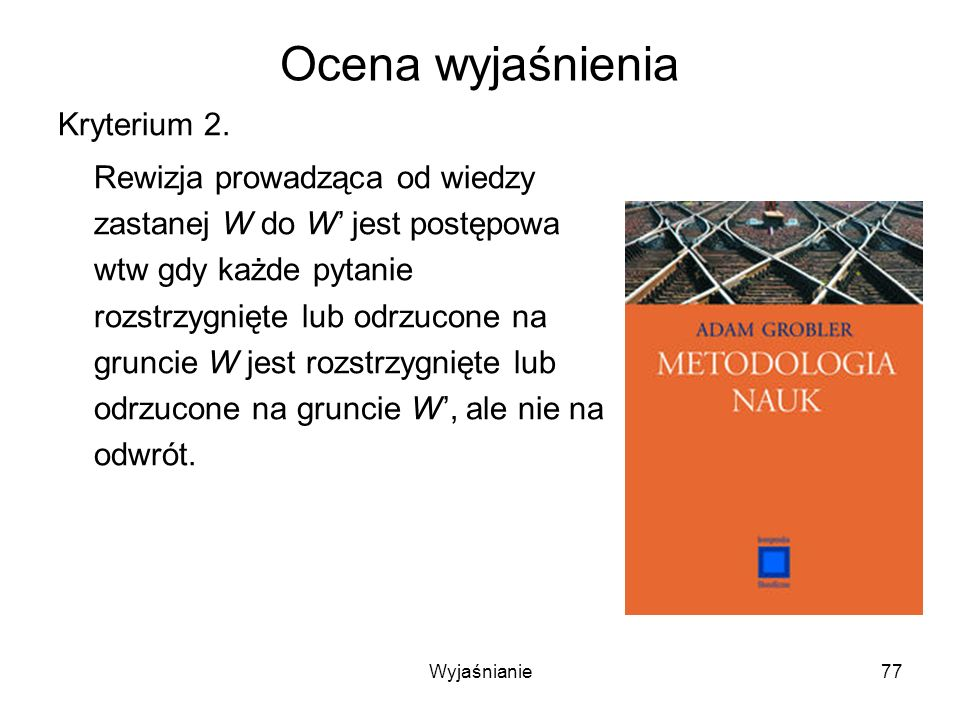 Ocena wyjaśnienia Kryterium 2.