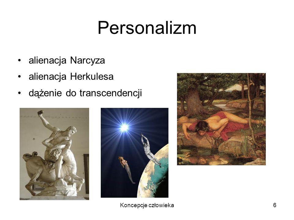 Personalizm alienacja Narcyza alienacja Herkulesa