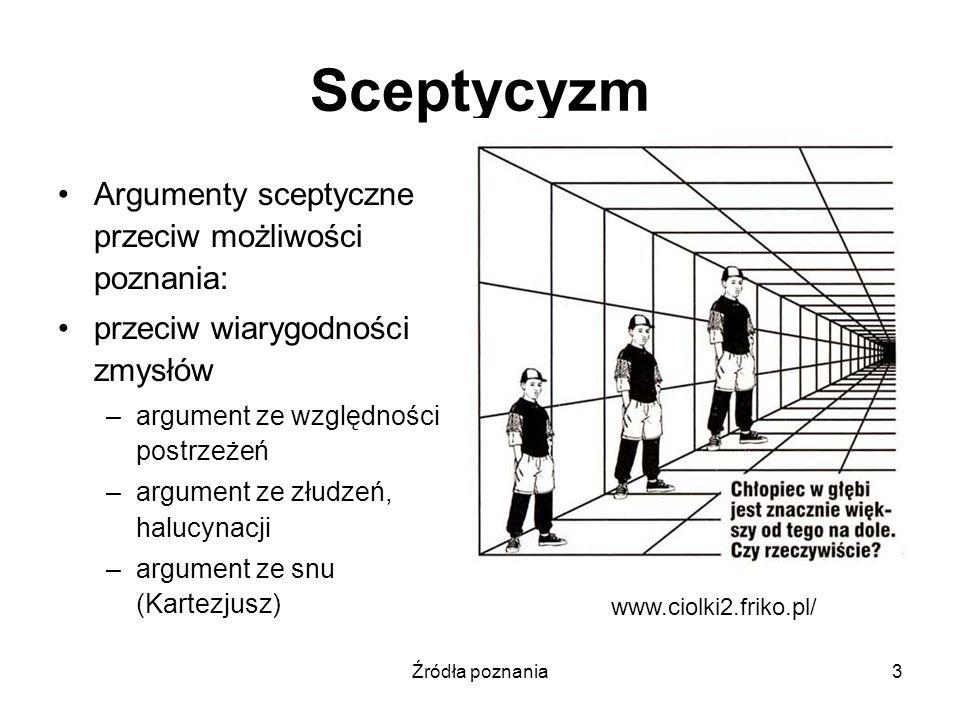 Sceptycyzm Argumenty sceptyczne przeciw możliwości poznania: