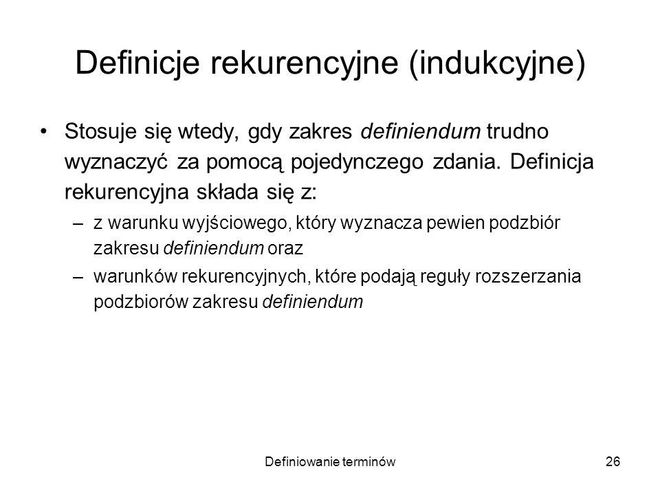 Definicje rekurencyjne (indukcyjne)
