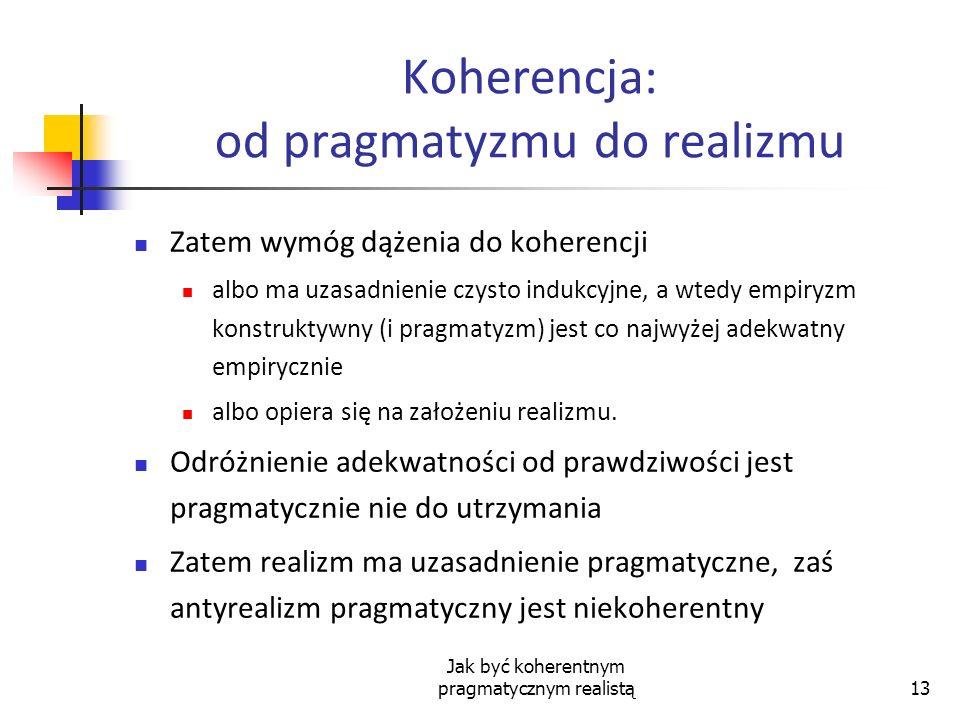 Koherencja: od pragmatyzmu do realizmu