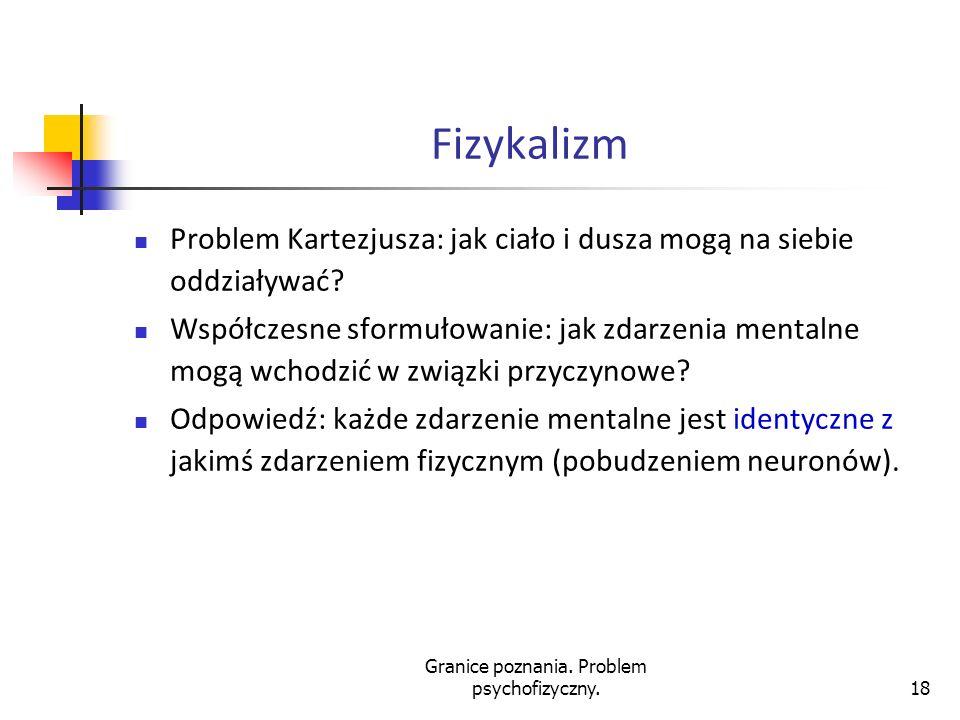Granice poznania. Problem psychofizyczny.