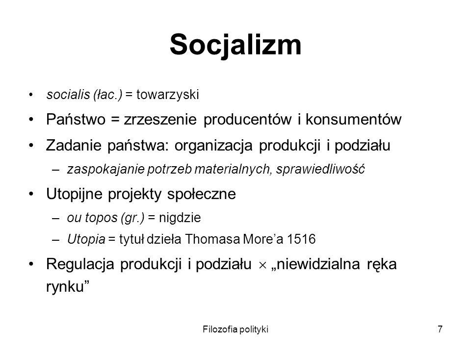 Socjalizm Państwo = zrzeszenie producentów i konsumentów