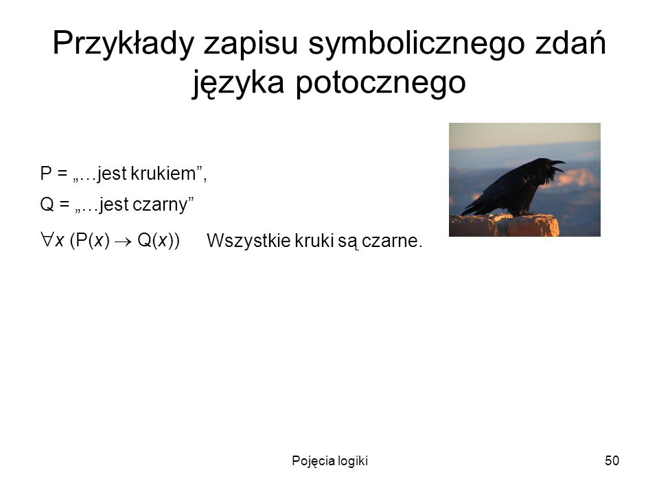 Przykłady zapisu symbolicznego zdań języka potocznego