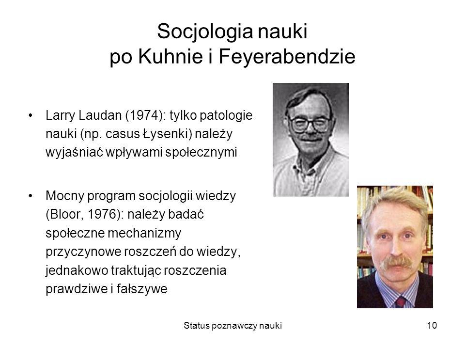 Socjologia nauki po Kuhnie i Feyerabendzie