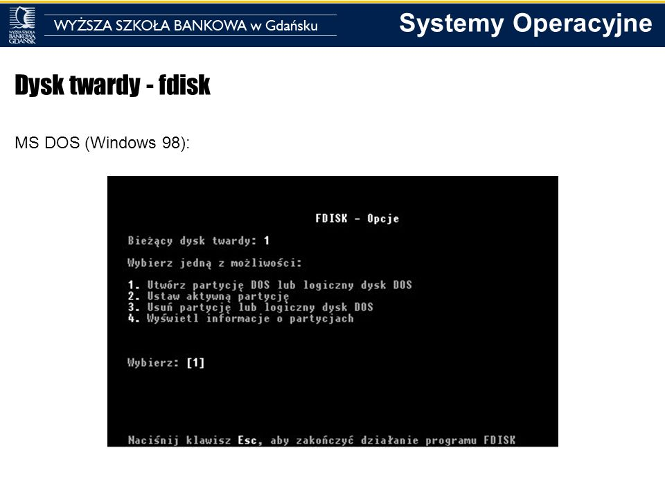 Dysk twardy - fdisk MS DOS (Windows 98):
