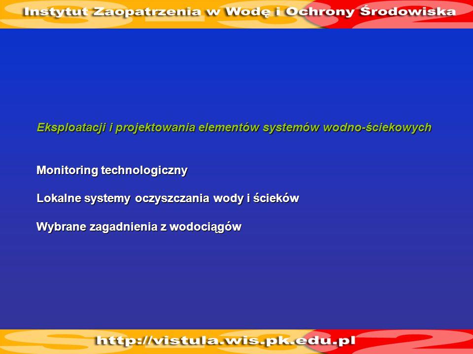 Eksploatacji i projektowania elementów systemów wodno-ściekowych