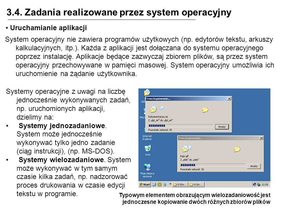 3.4. Zadania realizowane przez system operacyjny