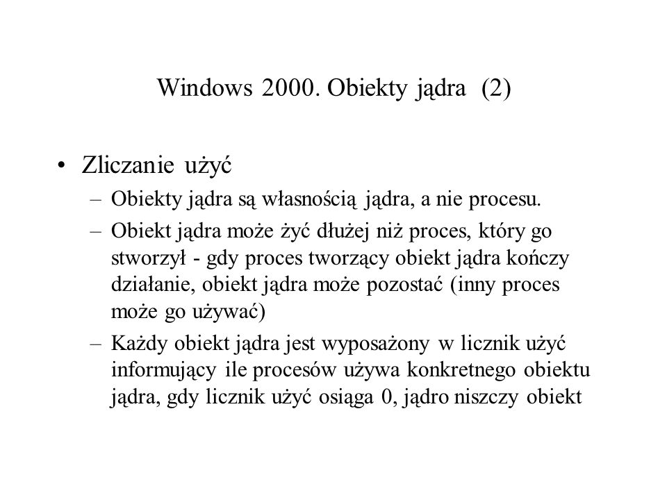 Windows 2000. Obiekty jądra (2)