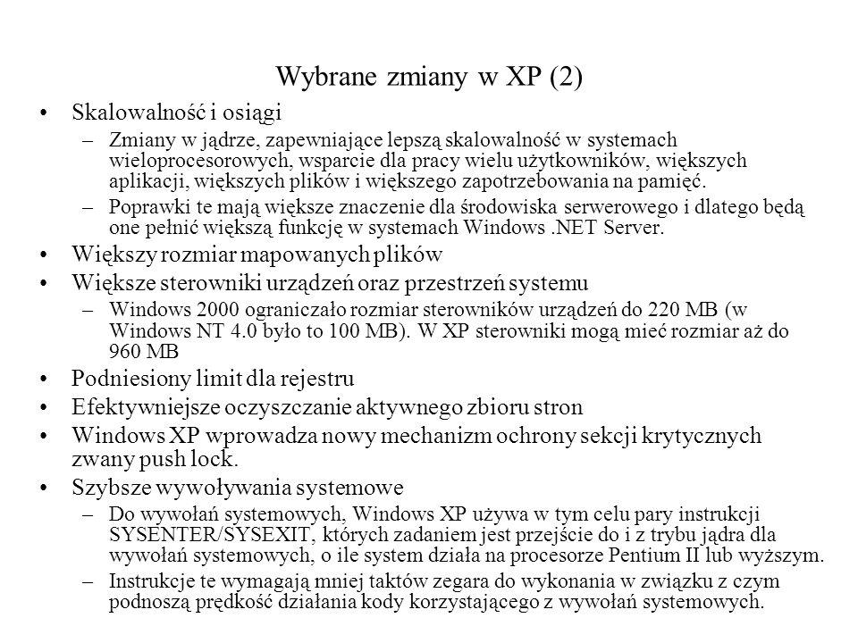 Wybrane zmiany w XP (2) Skalowalność i osiągi