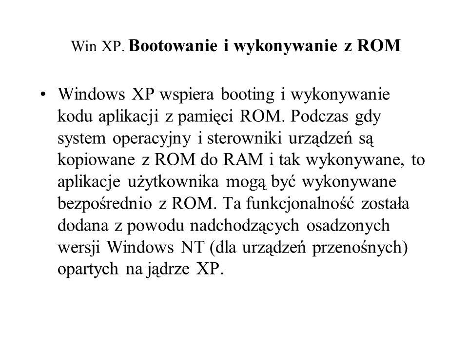 Win XP. Bootowanie i wykonywanie z ROM