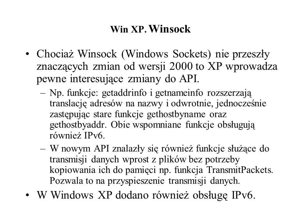 W Windows XP dodano również obsługę IPv6.