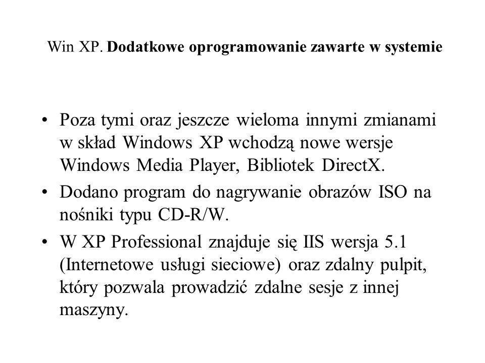 Win XP. Dodatkowe oprogramowanie zawarte w systemie