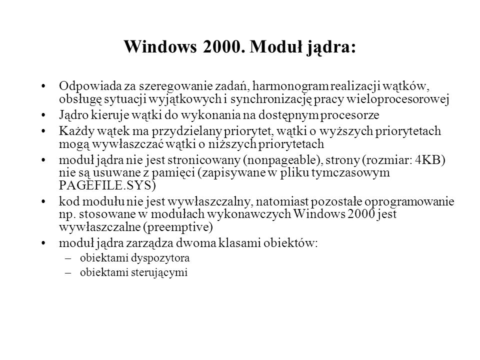 Windows 2000. Moduł jądra: