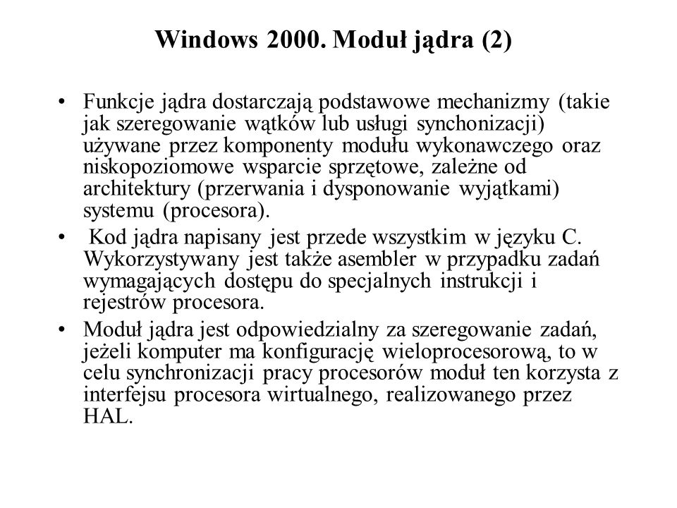 Windows 2000. Moduł jądra (2)