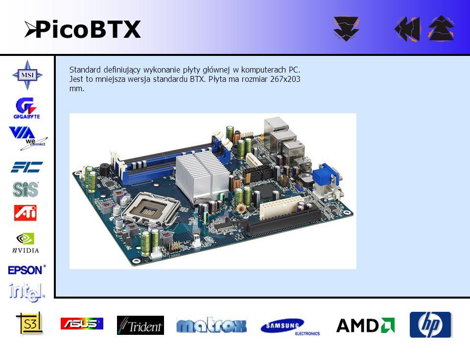 PicoBTX Standard definiujący wykonanie płyty głównej w komputerach PC.