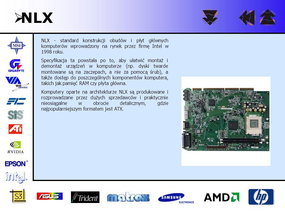 NLX NLX - standard konstrukcji obudów i płyt głównych komputerów wprowadzony na rynek przez firmę Intel w 1998 roku.