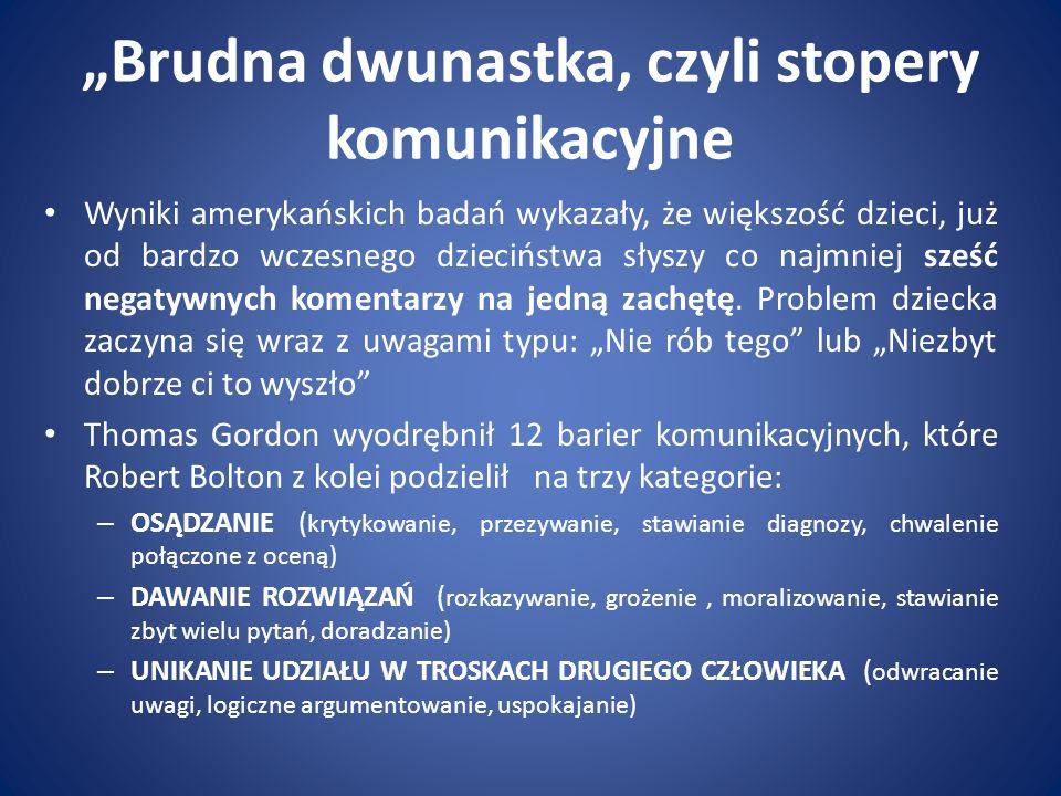 """""""Brudna dwunastka, czyli stopery komunikacyjne"""