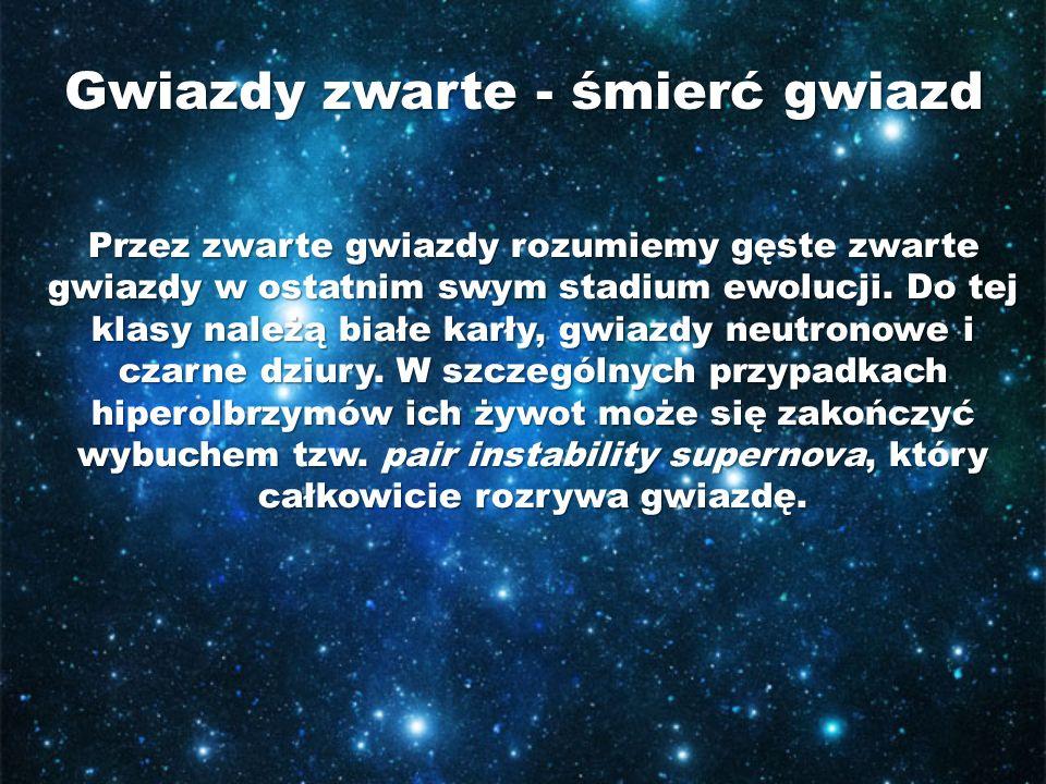 Gwiazdy zwarte - śmierć gwiazd