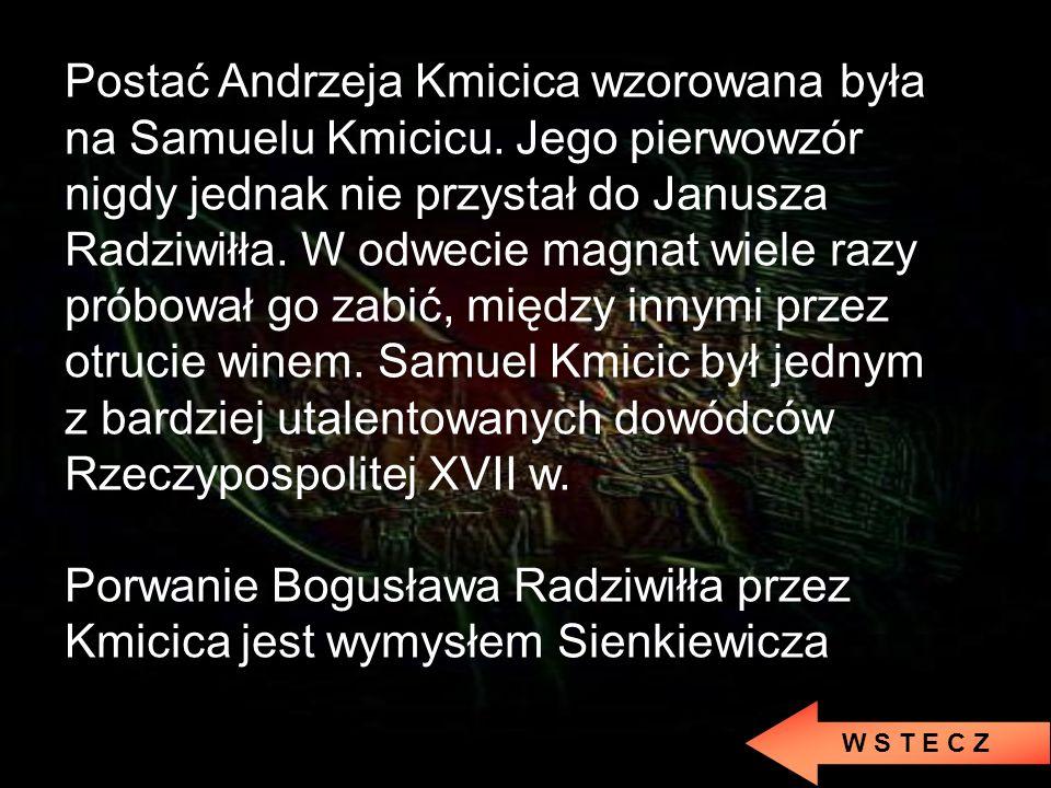 Porwanie Bogusława Radziwiłła przez Kmicica jest wymysłem Sienkiewicza