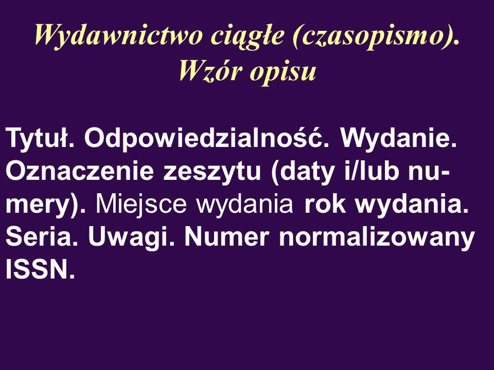 Wydawnictwo ciągłe (czasopismo). Wzór opisu