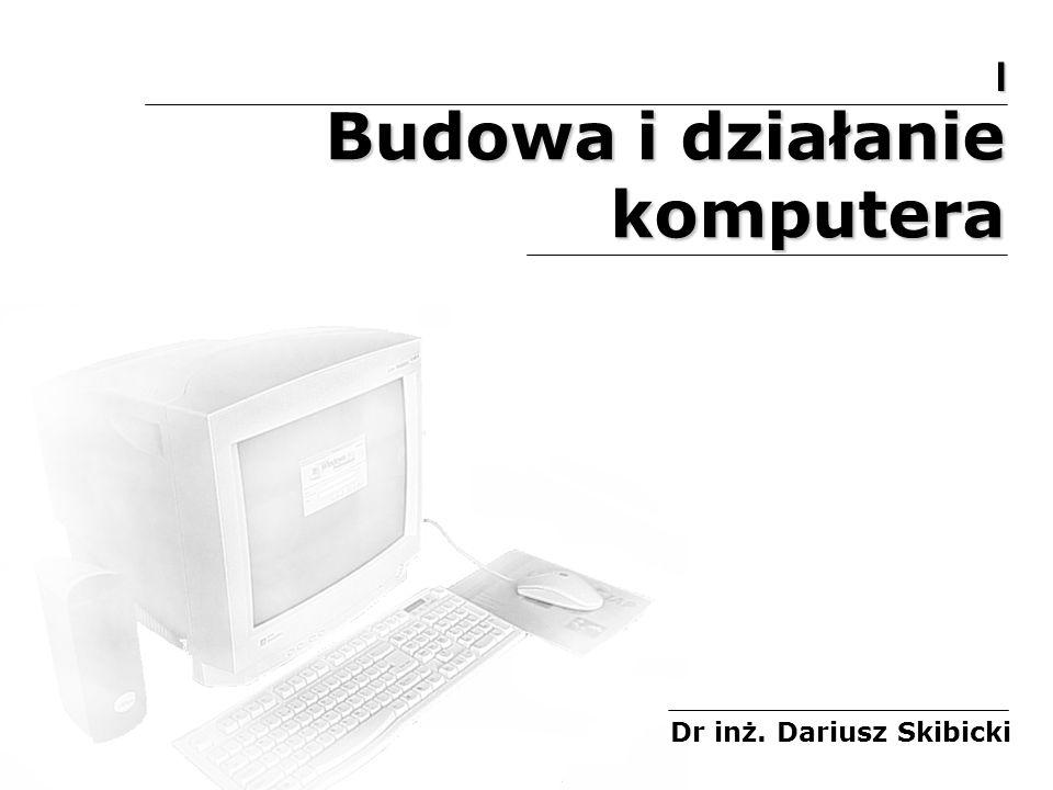 Budowa i działanie komputera