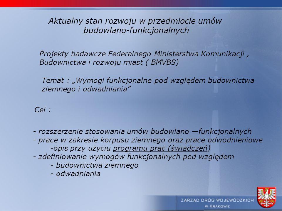 Aktualny stan rozwoju w przedmiocie umów budowlano-funkcjonalnych