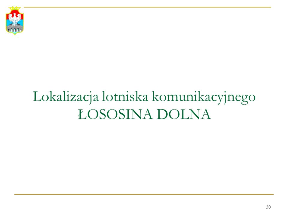 Lokalizacja lotniska komunikacyjnego ŁOSOSINA DOLNA