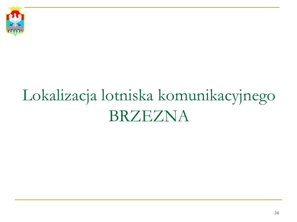 Lokalizacja lotniska komunikacyjnego BRZEZNA