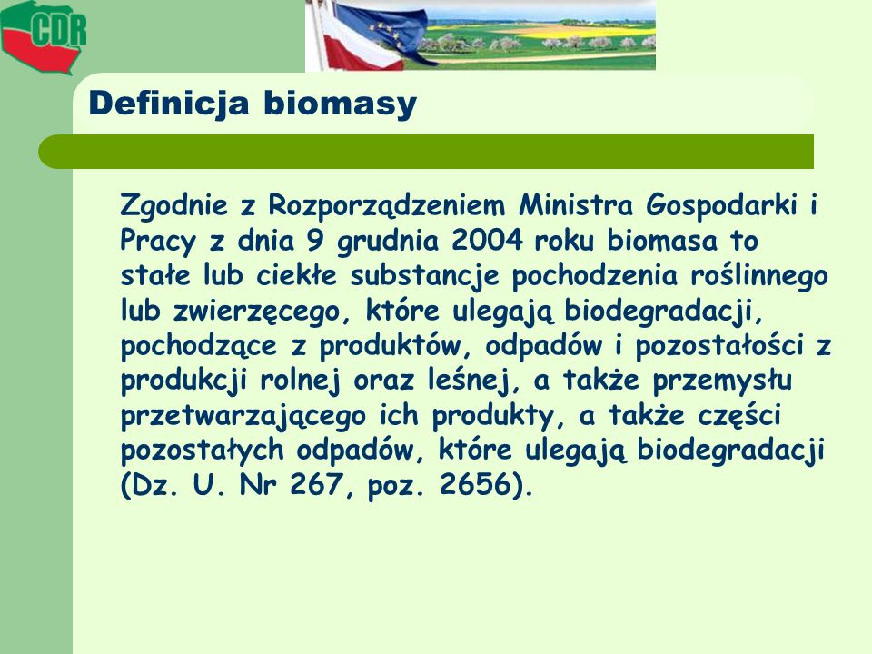 Definicja biomasy