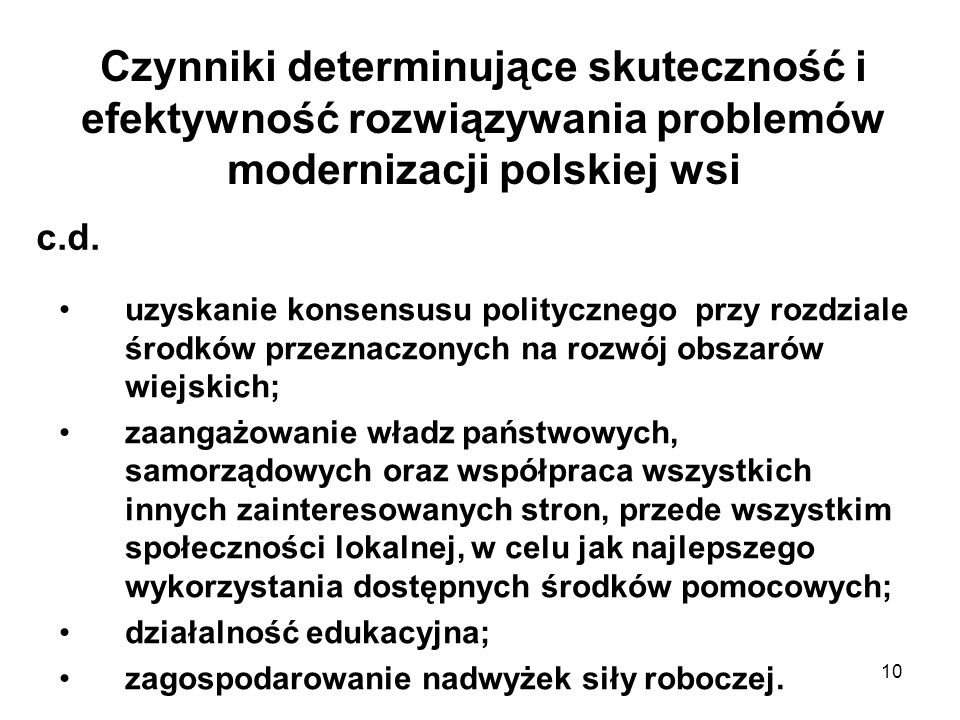 Czynniki determinujące skuteczność i efektywność rozwiązywania problemów modernizacji polskiej wsi