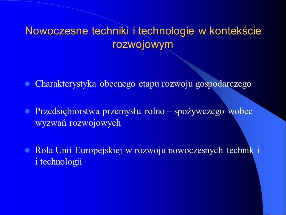Nowoczesne techniki i technologie w kontekście rozwojowym