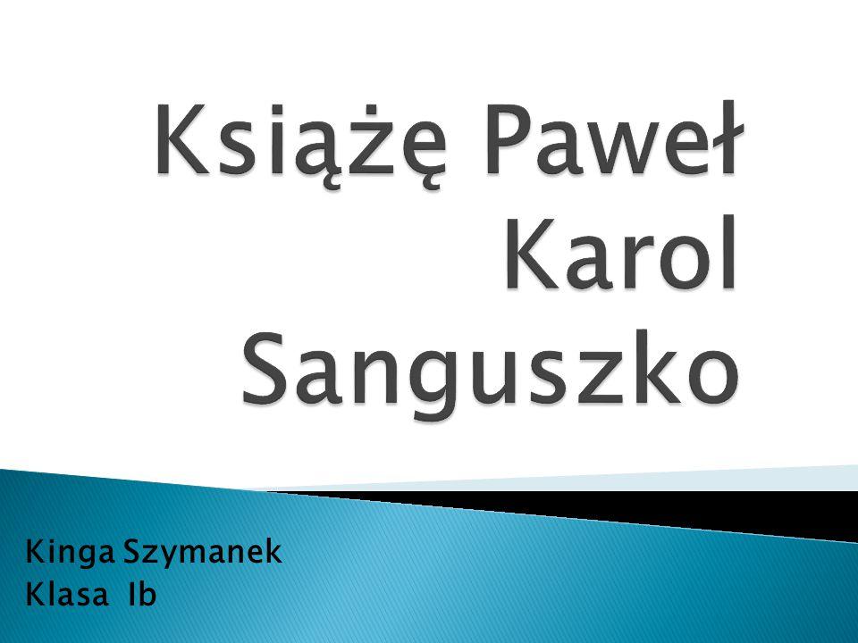 Książę Paweł Karol Sanguszko