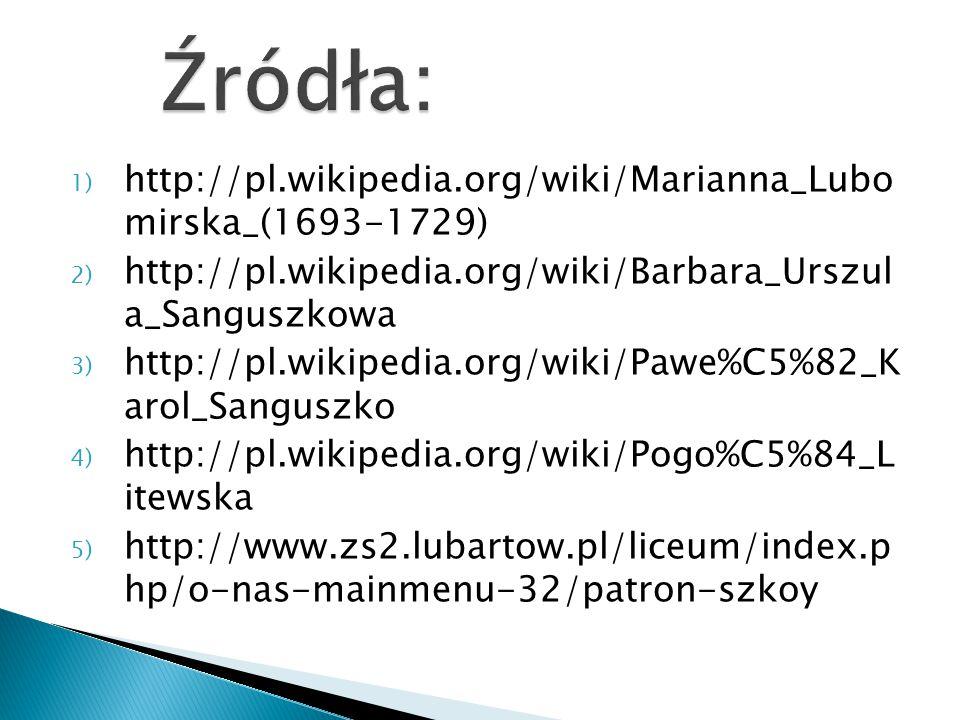 Źródła: http://pl.wikipedia.org/wiki/Marianna_Lubo mirska_(1693-1729)