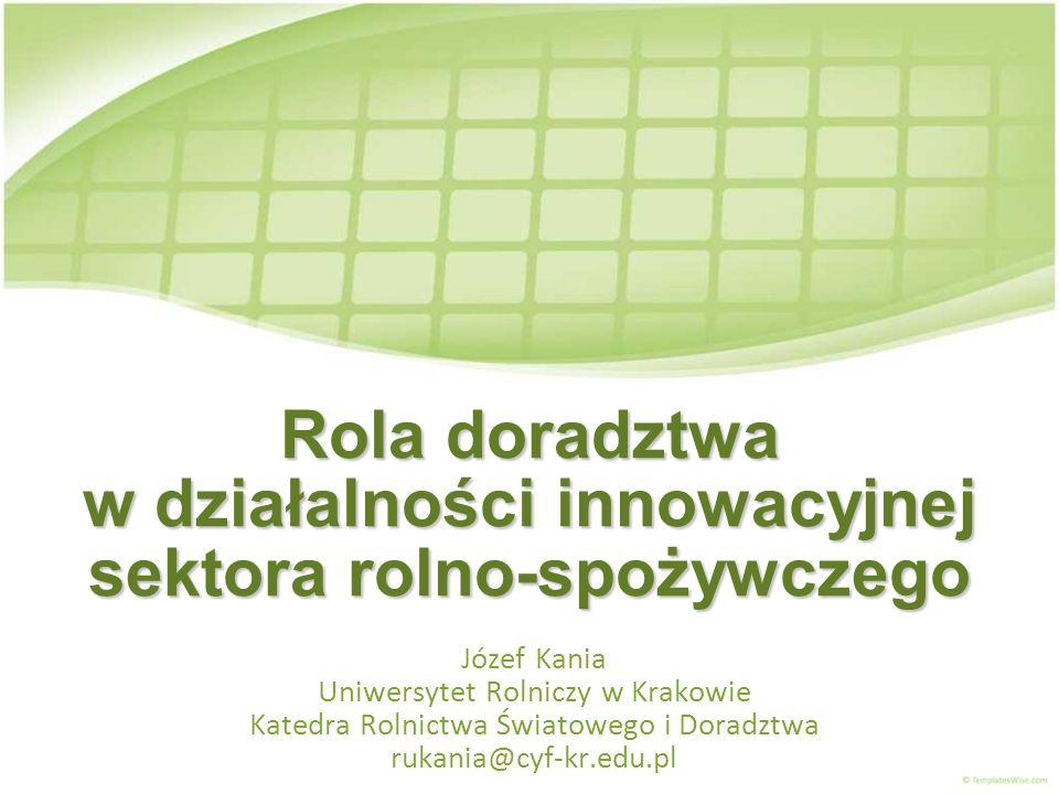 Rola doradztwa w działalności innowacyjnej sektora rolno-spożywczego