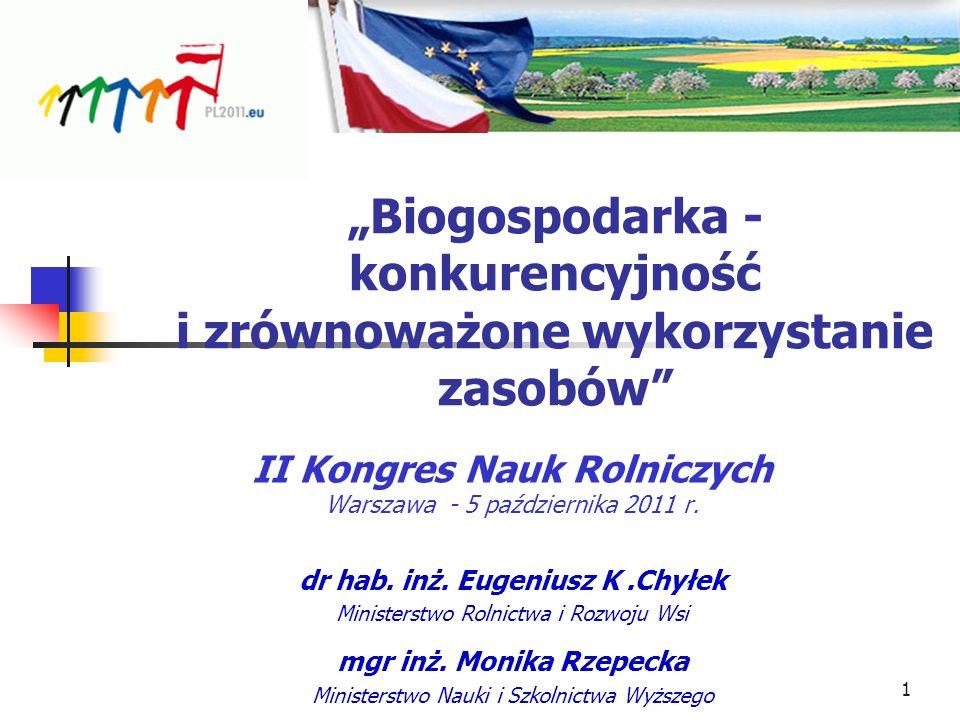 """""""Biogospodarka - konkurencyjność i zrównoważone wykorzystanie zasobów"""
