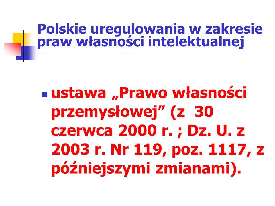 Polskie uregulowania w zakresie praw własności intelektualnej
