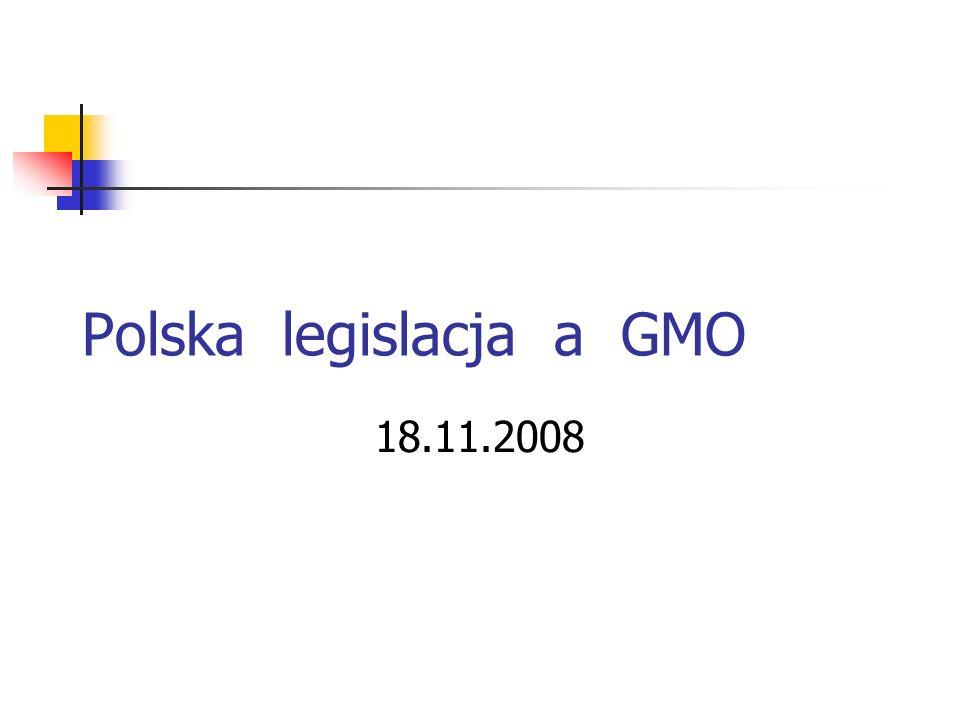 Polska legislacja a GMO