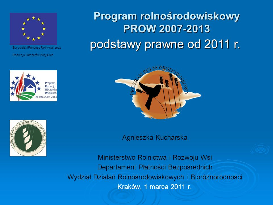 Program rolnośrodowiskowy PROW 2007-2013