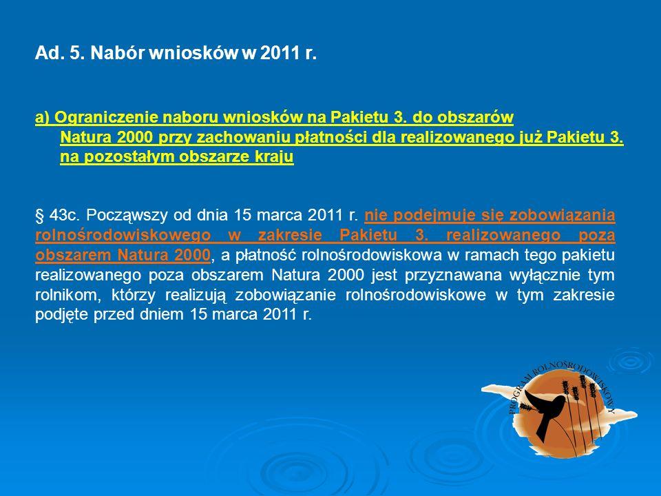 Ad. 5. Nabór wniosków w 2011 r.